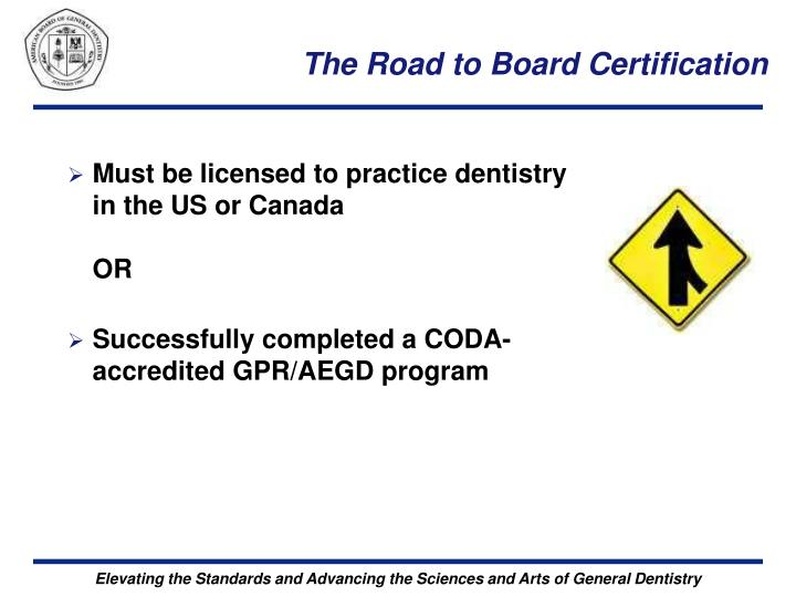 The Road to Board Certification