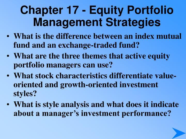 Chapter 17 - Equity Portfolio Management Strategies
