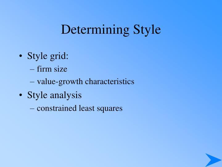 Determining Style