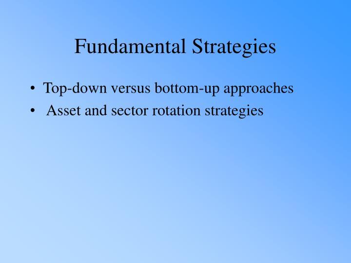 Fundamental Strategies