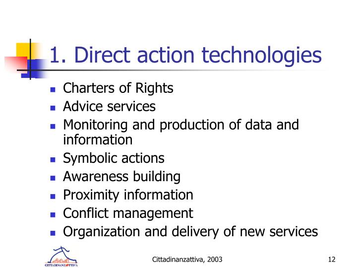 1. Direct action technologies