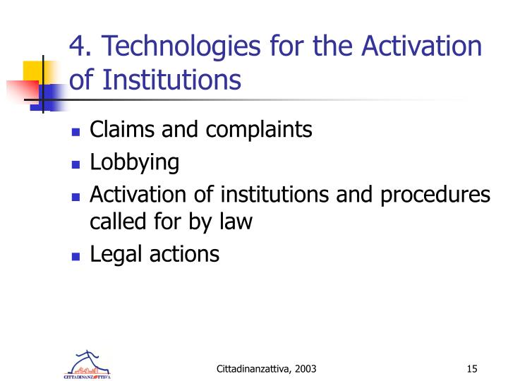 4. Technologies for the Activation of Institutions