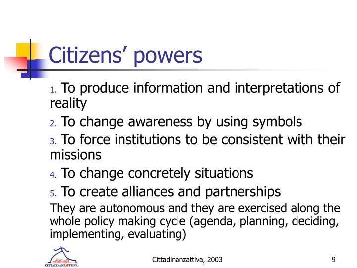 Citizens' powers