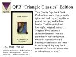 qpb triangle classics edition