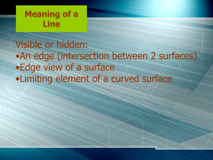 Meaning of a Line