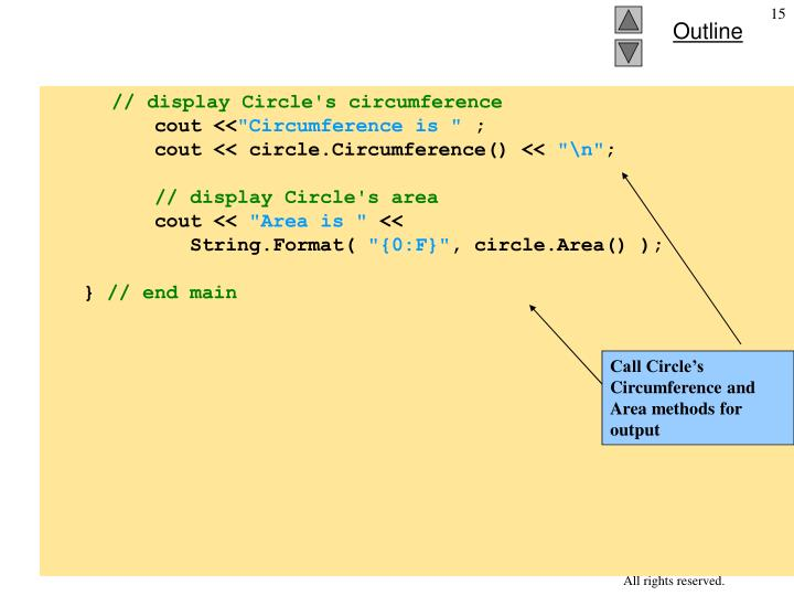Call Circle's Circumference and Area methods for output