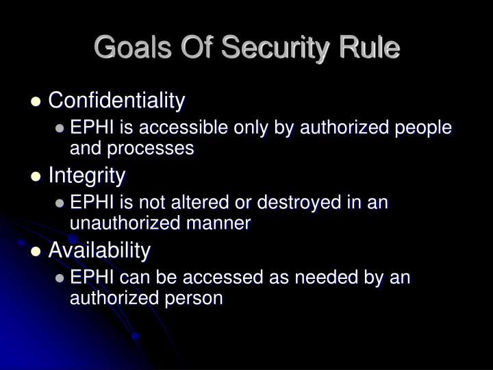 Goals Of Security Rule