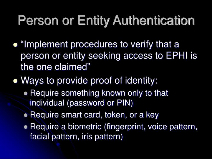 Person or Entity Authentication