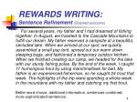 rewards writing sentence refinement desired outcome