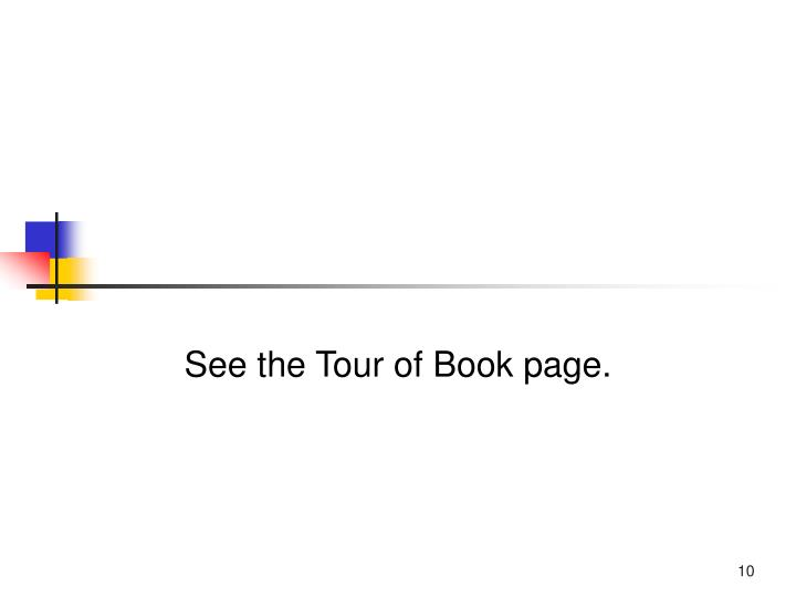 See the Tour of Book page.