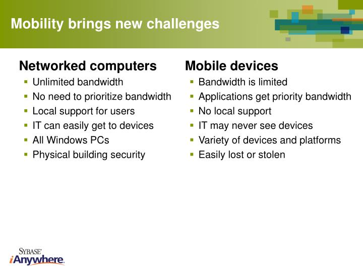 Mobility brings new challenges