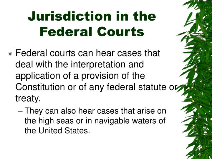 Jurisdiction in the Federal Courts