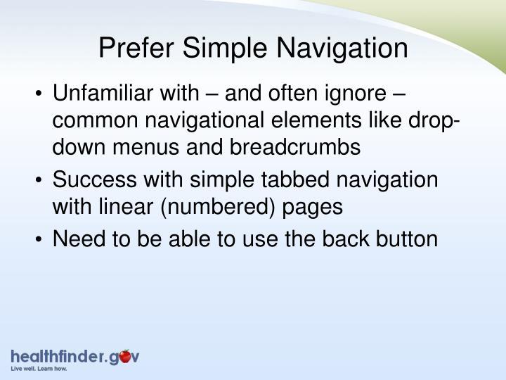 Prefer Simple Navigation