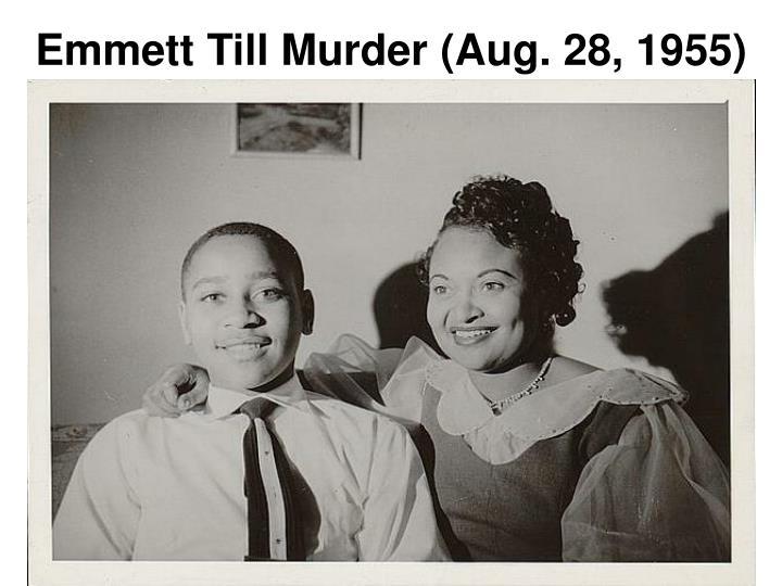 Emmett Till Murder (Aug. 28, 1955)
