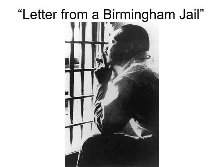 """""""Letter from a Birmingham Jail"""""""