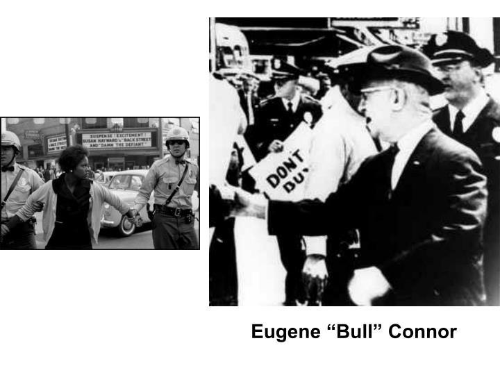 """Eugene """"Bull"""" Connor"""