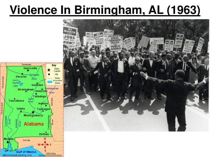 Violence In Birmingham, AL (1963)