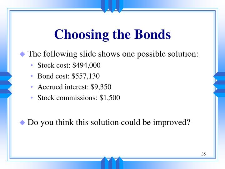 Choosing the Bonds