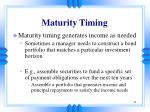 maturity timing