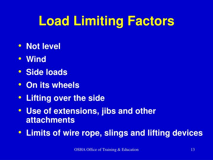 Load Limiting Factors