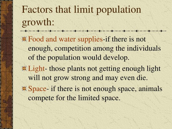 Factors that limit population growth: