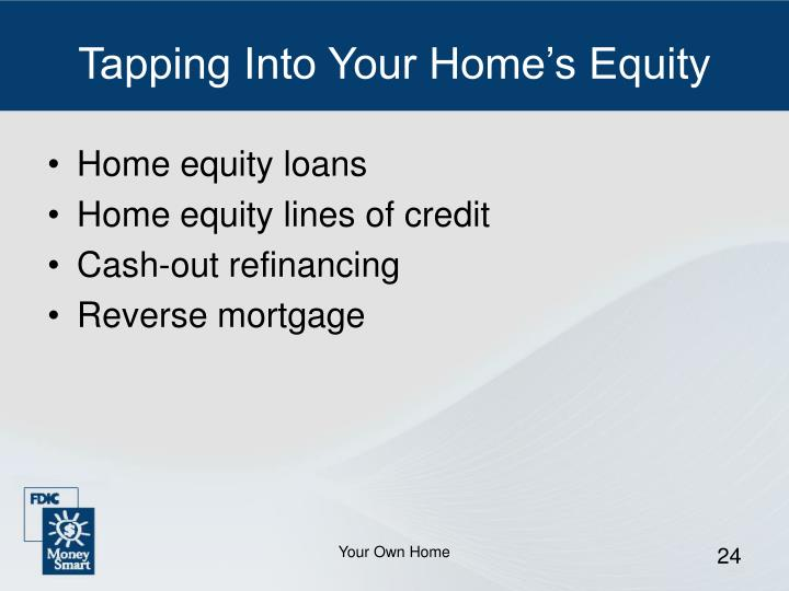 Tapping Into Your Home's Equity