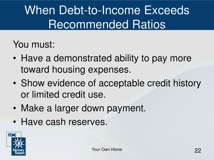 When Debt-to-Income Exceeds Recommended Ratios