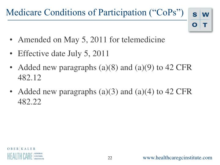 "Medicare Conditions of Participation (""CoPs"")"