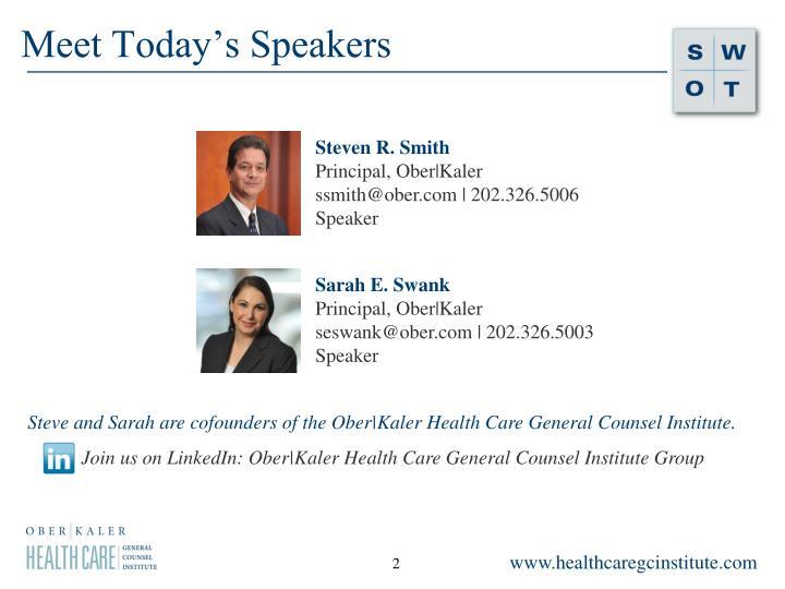 Meet Today's Speakers