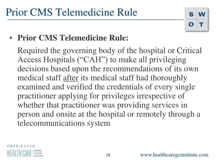 Prior CMS Telemedicine Rule