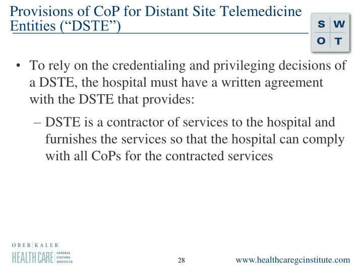 """Provisions of CoP for Distant Site Telemedicine Entities (""""DSTE"""")"""