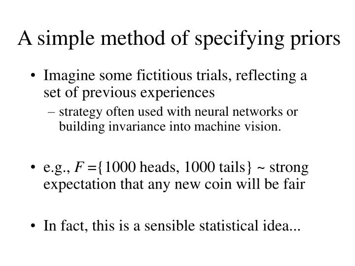 A simple method of specifying priors