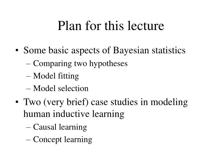 Plan for this lecture