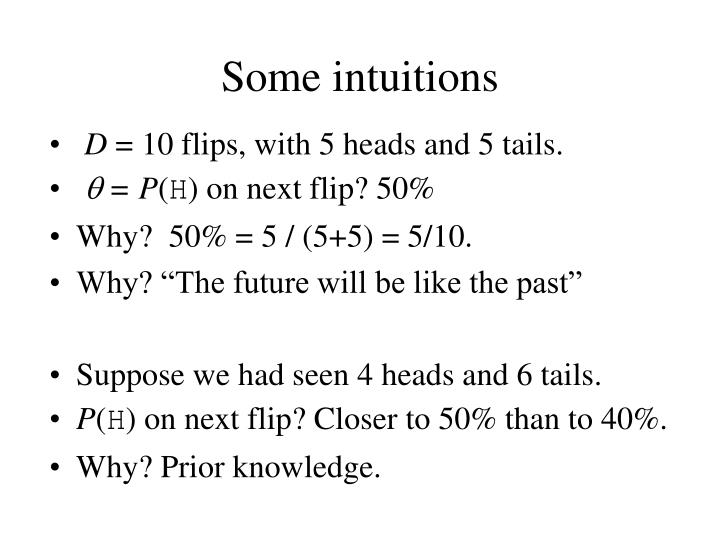 Some intuitions
