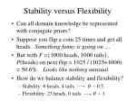 stability versus flexibility