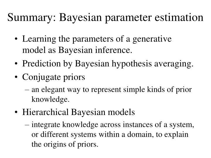 Summary: Bayesian parameter estimation