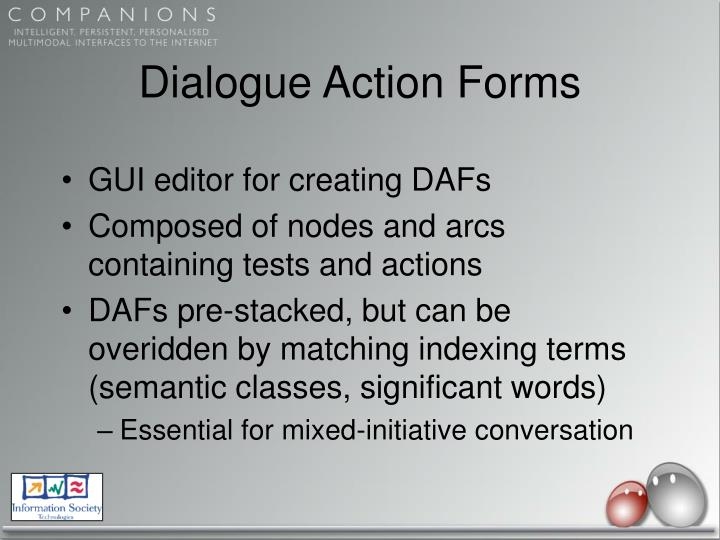 Dialogue Action Forms