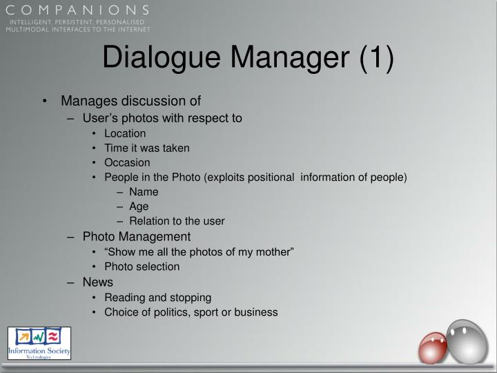 Dialogue Manager (1)