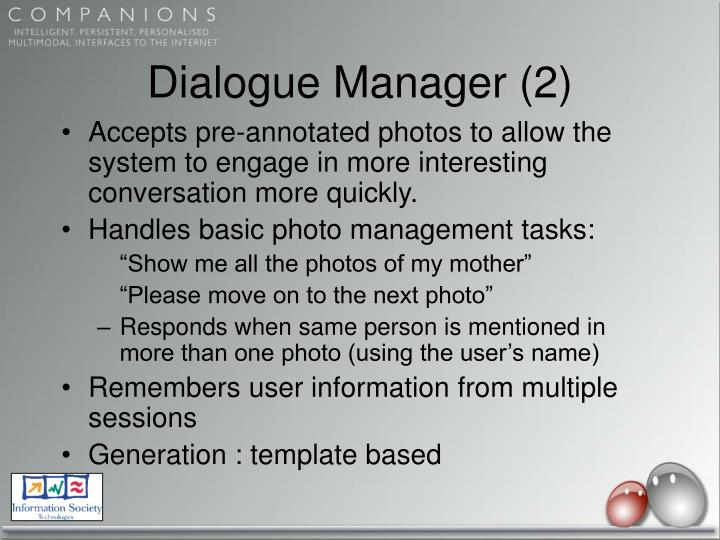 Dialogue Manager (2)