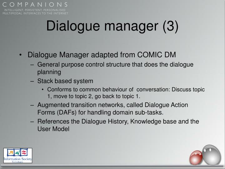 Dialogue manager (3)