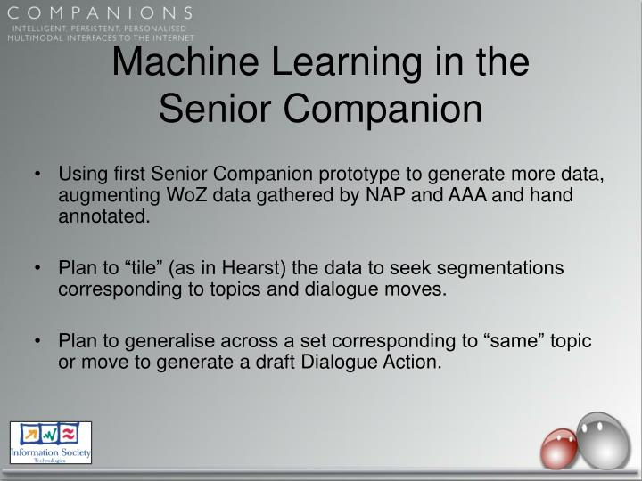 Machine Learning in the Senior Companion