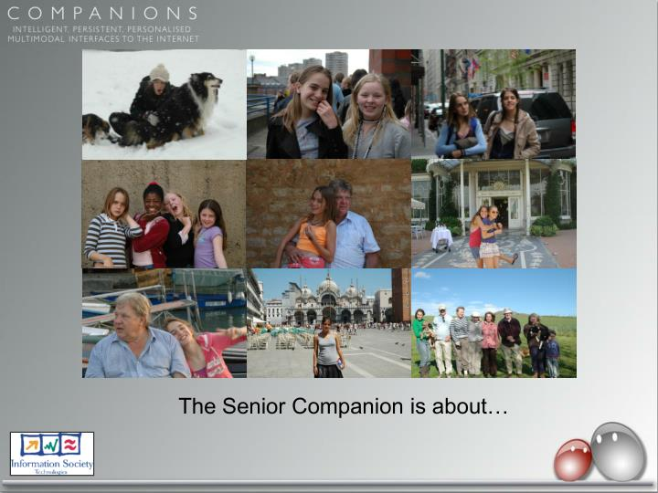 The Senior Companion is about…