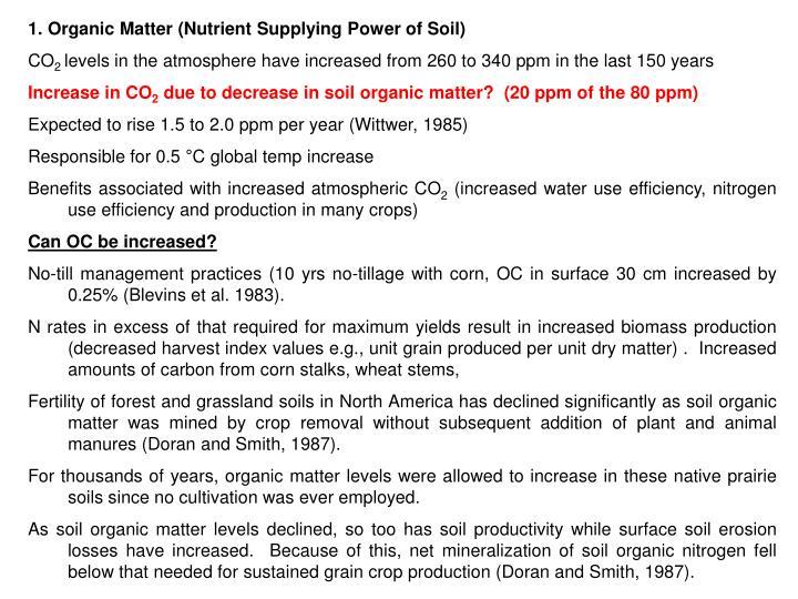 1. Organic Matter (Nutrient Supplying Power of Soil)
