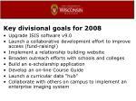 key divisional goals for 2008