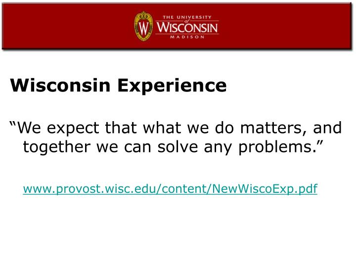 Wisconsin Experience