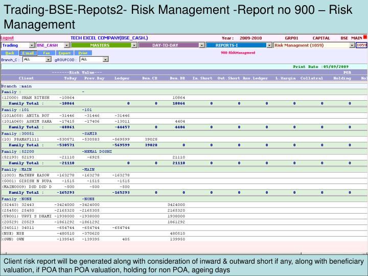 Trading-BSE-Repots2- Risk Management -Report no 900 – Risk Management