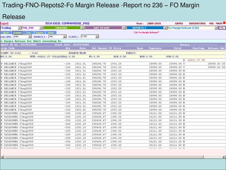 Trading-FNO-Repots2-Fo Margin Release -Report no 236 – FO Margin