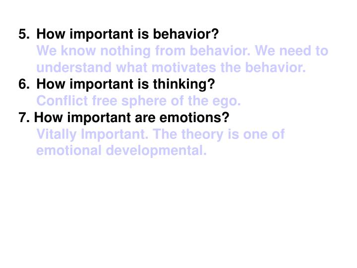 How important is behavior?