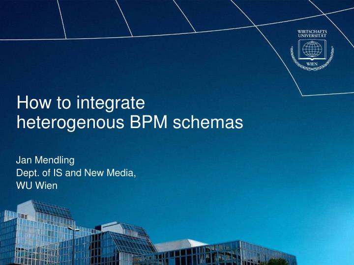 How to integrate heterogenous bpm schemas