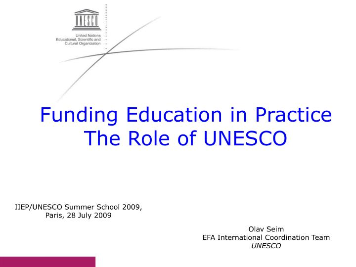 Funding Education in Practice